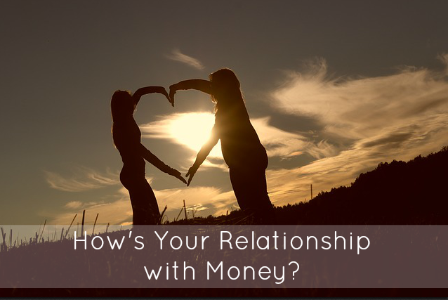 Relationship with Money