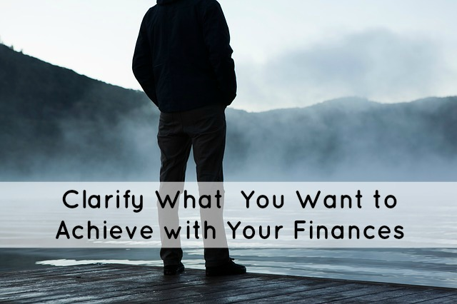 Clarity on Financial Goals
