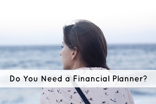 Need a Financial Planner