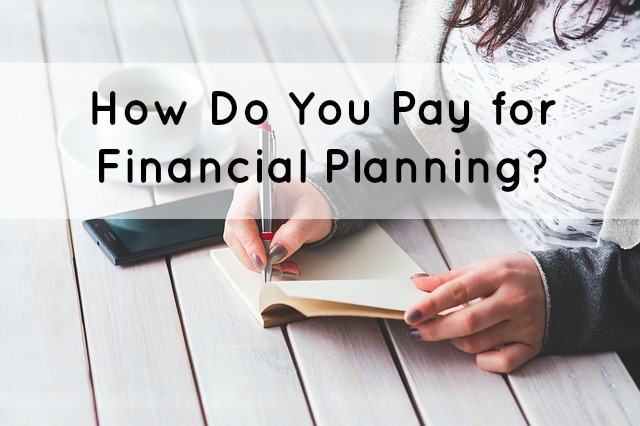 Pay for Financial Planning