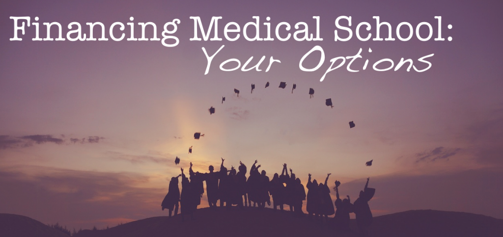 Financing medical school