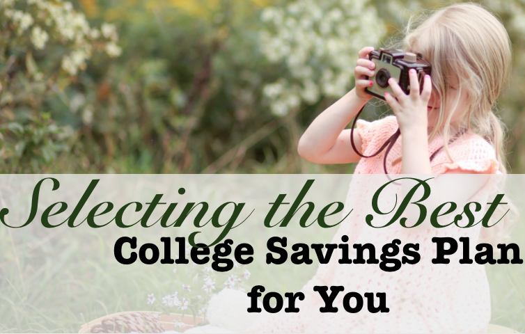 Selecting the best college savings plan for you