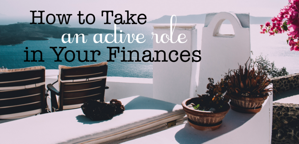 active role in finances
