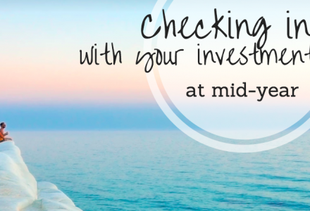 Checking in with Your Investments at Mid-Year