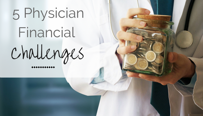 Physician Money Challenges