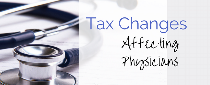 Tax changes affecting physicians