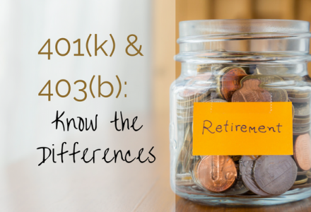 401(k) & 403(b): Know the Differences