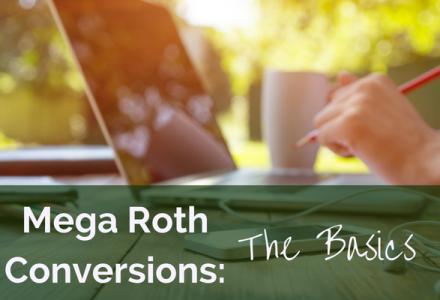Mega Roth Conversions