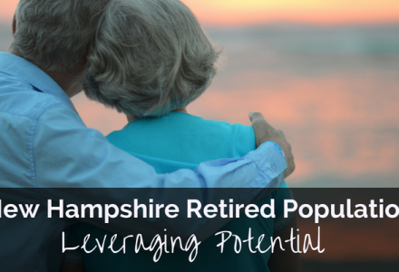 New Hampshire Retirement Population: Leveraging Potential