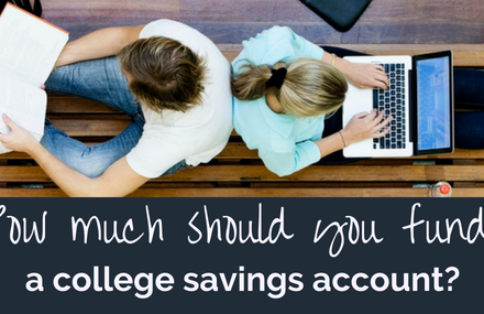 How much should you fund a college savings account?